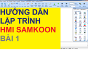 Hướng Dẫn Lập Trình HMI SAMKOON – Bài 1: Cơ Bản